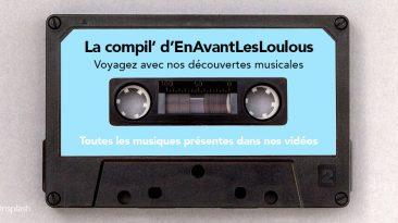 compilation audio des musiques utilisées dans nos vidéos de voyage autour du monde